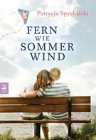 Patrycja Spychalski: Fern wie Sommerwind ★★★★