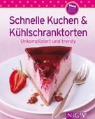 Naumann & Göbel Verlag: Schnelle Kuchen & Kühlschranktorten ★★★★