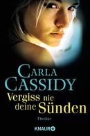 Carla Cassidy: Vergiss nie deine Sünden ★★★★