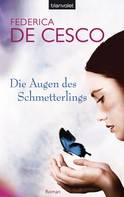 Federica de Cesco: Die Augen des Schmetterlings ★★★★