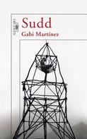 Gabi Martínez: Sudd