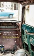 Thomas Podhostnik: Der falsche Deutsche ★★★★
