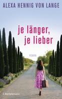 Alexa Hennig von Lange: Je länger, je lieber ★★★★