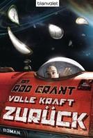 Rob Grant: Volle Kraft zurück! ★★★★