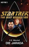 V. E. Mitchell: Star Trek - The Next Generation: Die Jarada ★★★★★