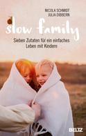 Julia Dibbern: Slow Family ★★★★★