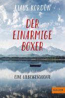 Klaus Kordon: Der einarmige Boxer, eine Liebesgeschichte ★★★★