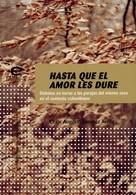 César Augusto Sánchez Avella: Hasta que el amor les dure