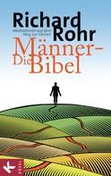 Richard Rohr: Die Männer-Bibel ★★★★
