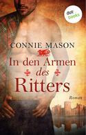 Connie Mason: In den Armen des Ritters ★★★★