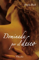 Dominada por el deseo (Serie Wicked Lovers 1)
