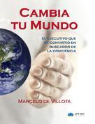Marcelo de Villota: Cambia tu mundo
