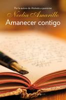 Noelia Amarillo: Amanecer contigo ★★★★★