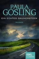 Paula Gosling: Ein echtes Gaunerstück