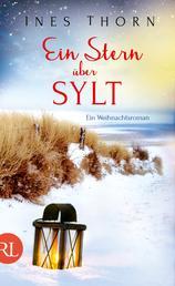 Ein Stern über Sylt - Ein Weihnachtsroman