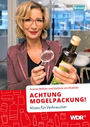 ACHTUNG MOGELPACKUNG! - Wissen für Verbraucher