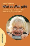 Gisela Hinsberger: Weil es dich gibt ★★★★