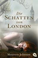 Maureen Johnson: Die Schatten von London ★★★★