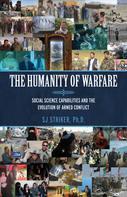 SJ Striker: The Humanity of Warfare