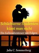 Julia C. Sommerberg: Schüchterne Studenten küsst man nicht ★★★