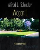 Alfred J. Schindler: Wagen 11