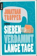 Jonathan Tropper: Sieben verdammt lange Tage ★★★★