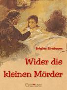 Brigitte Birnbaum: Wider die kleinen Mörder ★★★★★