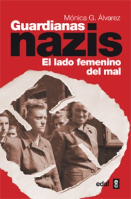 Guardianas nazis: el lado femenino del mal