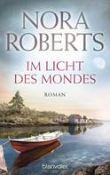 Nora Roberts: Im Licht des Mondes ★★★★