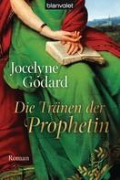 Jocelyne Godard: Die Tränen der Prophetin ★★★★★
