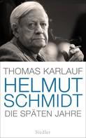 Thomas Karlauf: Helmut Schmidt ★★★★