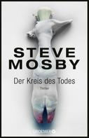 Steve Mosby: Der Kreis des Todes ★★★★