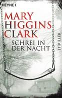 Mary Higgins Clark: Schrei in der Nacht ★★★★