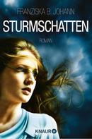 Franziska B. Johann: Sturmschatten ★★★★★