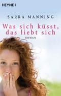 Sarra Manning: Was sich küsst, das liebt sich ★★★★★