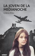 Gisela Pou i Valls: La joven de la medianoche