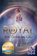 Valentina Fast: Royal 1: Ein Leben aus Glas ★★★★