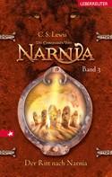 C. S. Lewis: Die Chroniken von Narnia - Der Ritt nach Narnia (Bd. 3) ★★★★★