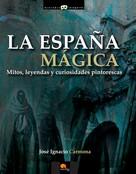 José Ignacio Carmona Sánchez: La España mágica