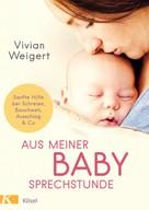 Vivian Weigert: Aus meiner Babysprechstunde ★★★