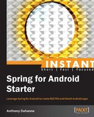 Anthony Dahanne: Instant Spring for Android Starter