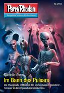 Perry Rhodan: Perry Rhodan 2914: Im Bann des Pulsars (Heftroman) ★★★★