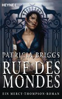 Patricia Briggs: Ruf des Mondes ★★★★★