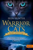 Erin Hunter: Warrior Cats - Short Adventure - Nebelsterns Omen ★★★★★