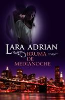 Lara Adrian: Bruma de medianoche