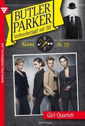 Butler Parker 75 - Kriminalroman - Girl-Quartett