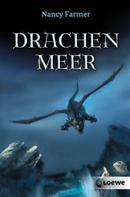 Nancy Farmer: Drachenmeer ★★★★