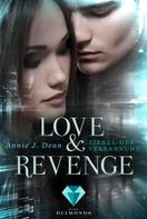 Annie J. Dean: Love & Revenge 1: Zirkel der Verbannung ★★★★★