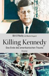 Killing Kennedy - Das Ende des amerikanischen Traums