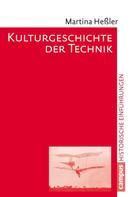 Martina Heßler: Kulturgeschichte der Technik